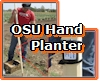 OSU Hand Planter for the third world